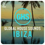 Global House Sounds: Ibiza Vol 6