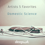 Artists 5 Favorites: Domestic Science