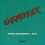 ROOTIKAL DUB FOUNDATION - Warmonger (Front Cover)