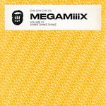MEGAM!!!X Vol 1: Shake Shake Shake