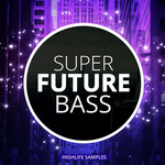 HIGHLIFE SAMPLES - Super Future Bass (Sample Pack WAV/MIDI) (Front Cover)