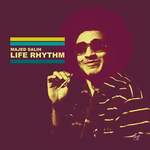 MAJED SALIH - Life Rhythm (Front Cover)