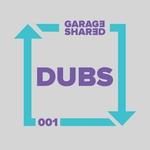 Garage Shared Dubs 001