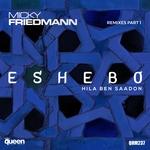 Eshebo - Remixes Pt 1