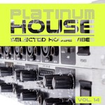 Platinum House - Selected House Vibes Vol 14