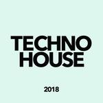 Various: Techno House 2018