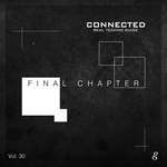 Various: Connected Vol 30: Real Techno Guide (Final Chapter)