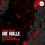 Die Holle (Remixes)
