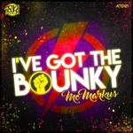 I've Got The Bounky