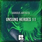 Various: Unsung Heroes 11