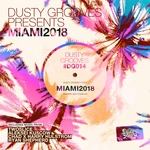 Dusty Grooves Presents: Miami 2018
