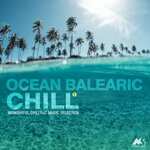 VARIOUS - Ocean Balearic Chill Vol 1 (Wonderful Chillout Music Selection) (Front Cover)
