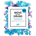 Move To The Drums Vol 6