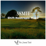 Shift Nootropic Mode