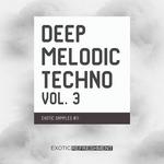 Deep Melodic Techno Vol 3 (Sample Pack WAV)