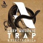 Deep Melodic Trap & Electronica (Sample Pack WAV/MIDI)