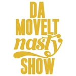 Da Movelt Nasty Show (Sampler)