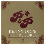 Kenny Dope vs P&P Records - Rarities And Re-Edits (Unmixed)