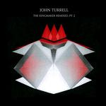 John Turrell: The Kingmaker Remixed Pt 2