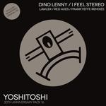 Dino Lenny: I Feel Stereo (Remixes)