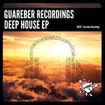 Guareber Recordings Deep House EP