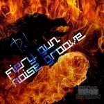 Fiery Gun/Noise Groove