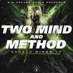 TWO MIND & METHOD - Broken Minds (Front Cover)