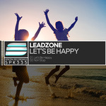 LEADZONE - Let's Be Happy (Front Cover)