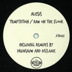 Temptation/Raw On The Floor