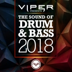 Various: The Sound Of Drum & Bass 2018 (Viper Presents)