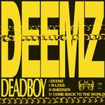 Deadboy: DEEMZ
