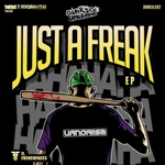 Just A Freak EP