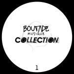 Boutade Musique: The Collection Vol 1