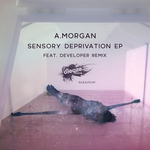 Sensory Deprivation EP