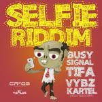 Selfie Riddim (Explicit)