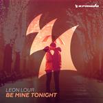 Be Mine Tonight