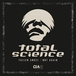 Total Science: Fallen Angel/Not Again