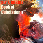 SLY & ROBBIE - Sly & Robbie's Book Of Dubelation (Front Cover)