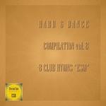 Hard & Dance Vol 8: 8 Club Hymns ESM