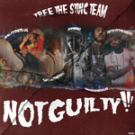 Free The Stinc Team - Not Guilty!!!