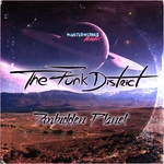 THE FUNK DISTRICT - Forbidden Planet (Front Cover)