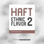 Ethnix Flavor 2 By HAFT (Sample Pack WAV/MIDI)