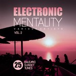 VARIOUS - Electronic Mentality (25 Balearic Sunset Tunes) Vol 2 (Front Cover)