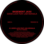 Basement Jaxx feat Lisa Kekaula: Good Luck (Butch Remixes)