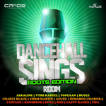 Dancehall Sings Riddim (Roots Edition) (Explicit)