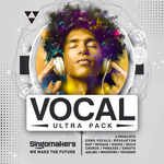 Singomakers: Vocal Ultra Pack (Sample Pack WAV/APPLE/LIVE)