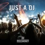 Just A DJ
