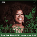 Choose To Believe (feat Sky Covington)