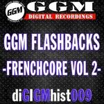 Ggm Flashbacks - Frenchcore Vol 2