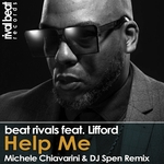 BEAT RIVALS feat LIFFORD - Help Me: Michele Chiavarin & DJ Speni Remix (Front Cover)